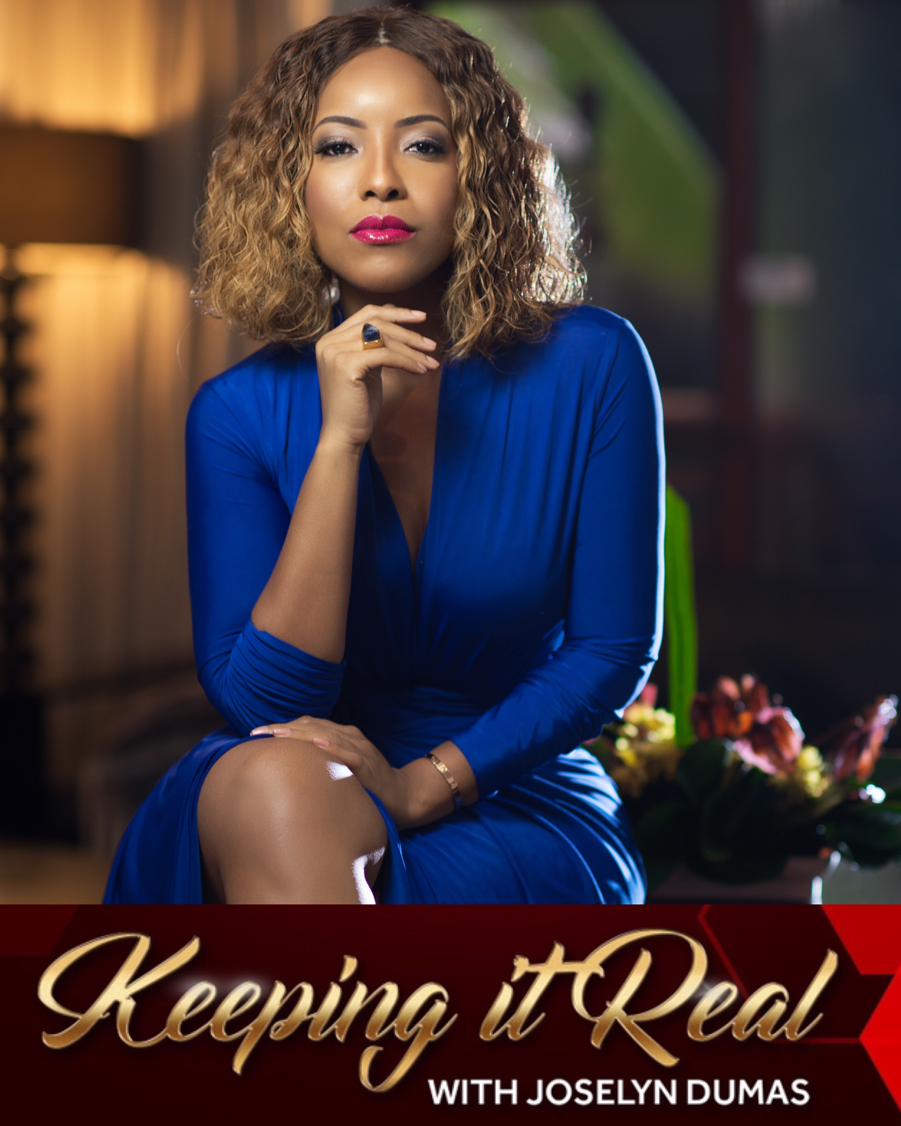 Keeping It Real With Joselyn Dumas